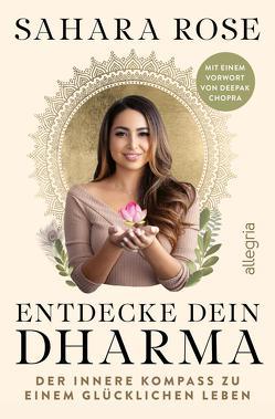 Entdecke dein Dharma von Chopra,  Deepak, Ketabi,  Sahara Rose, Kretschmer,  Ulrike