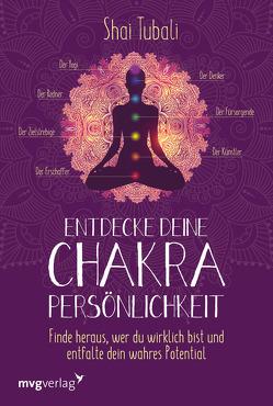 Entdecke deine Chakra-Persönlichkeit von Tubali,  Shai