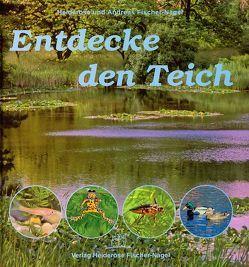 Entdecke den Teich von Fischer-Nagel Andreas, Fischer-Nagel,  Heiderose