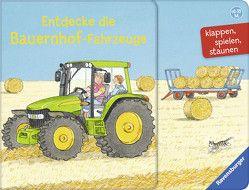 Entdecke die Bauernhof-Fahrzeuge von Gernhäuser,  Susanne, Metzger,  Wolfgang