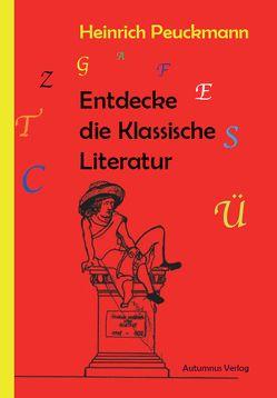 Entdecke die Klassische Literatur von Peuckmann,  Heinrich