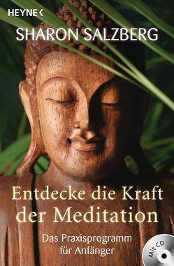 Entdecke die Kraft der Meditation (inkl. CD) von Lehner,  Jochen, Salzberg,  Sharon