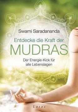 Entdecke die Kraft der Mudras von Hübinger,  Anna, Saradananda,  Swami