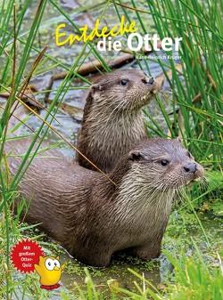 Entdecke die Otter von Krüger,  Hans-Heinrich