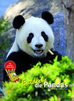 Entdecke die Pandas von Dungl,  Eveline, Kunz,  Kriton