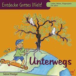 Entdecke Gottes Welt! Unterwegs (CD) von Wiediger,  Sabine