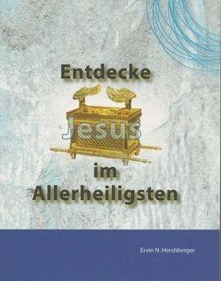 Entdecke Jesus im Allerheiligsten von Hershberger,  Ervin N