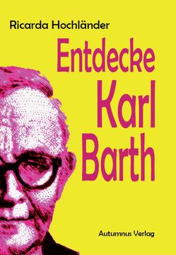 Entdecke Karl Barth von Hochländer,  Ricarda