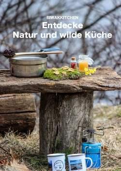 Entdecke Natur und wilde Küche von Gamper,  Maria, Öttl,  Dominic
