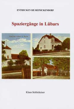 Entdecken Sie Reinickendorf. Spaziergänge in Lübars von Schlickeiser,  Klaus