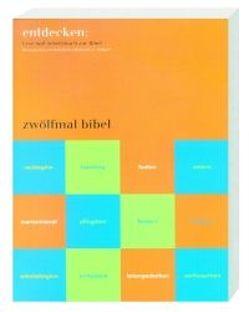 entdecken: zwölfmal bibel