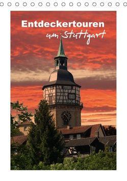 Entdeckertouren um Stuttgart (Tischkalender 2018 DIN A5 hoch) von Huschka,  Klaus-Peter