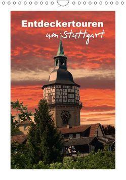 Entdeckertouren um Stuttgart (Wandkalender 2018 DIN A4 hoch) von Huschka,  Klaus-Peter