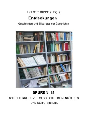 Entdeckungen von Runne,  Holger