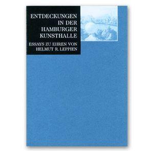 Entdeckungen in der Hamburger Kunsthalle von Schneede,  Uwe M., Walford,  Elke, Zbikowski,  Dörte