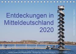 Entdeckungen in Mitteldeutschland (1) (Tischkalender 2020 DIN A5 quer) von Detlef Mai,  Karl