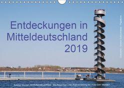 Entdeckungen in Mitteldeutschland (1) (Wandkalender 2019 DIN A4 quer) von Detlef Mai,  Karl