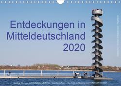 Entdeckungen in Mitteldeutschland (1) (Wandkalender 2020 DIN A4 quer) von Detlef Mai,  Karl