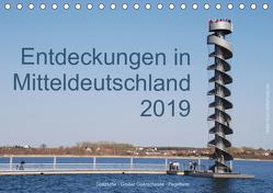 Entdeckungen in Mitteldeutschland (Tischkalender 2019 DIN A5 quer) von Detlef Mai,  Karl