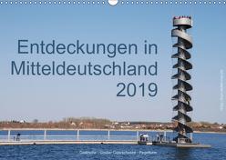 Entdeckungen in Mitteldeutschland (Wandkalender 2019 DIN A3 quer) von Detlef Mai,  Karl