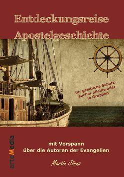Entdeckungsreise Apostelgeschichte von Jörns,  Martin