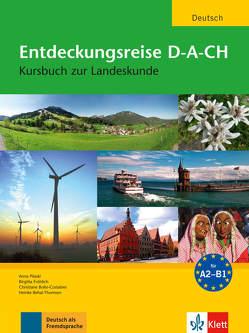 Entdeckungsreise D-A-CH von Behal-Thomsen,  Heinke, Bolte-Costabiei,  Christiane, Fröhlich,  Birgitta, Pilaski,  Anna