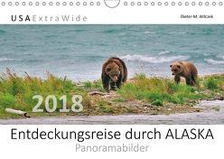 Entdeckungsreise durch ALASKA Panoramabilder (Wandkalender 2018 DIN A4 quer) von Wilczek,  Dieter-M.