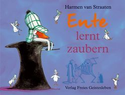 Ente lernt zaubern von Esterl,  Arnica, Straaten,  Harmen van