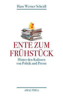Ente zum Frühstück von Scheidl,  Hans Werner