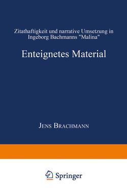 Enteignetes Material von Brachmann,  Jens