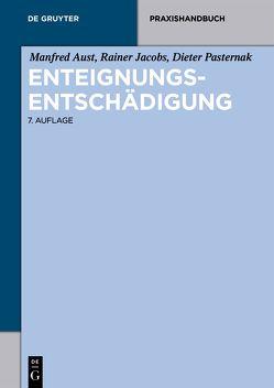 Enteignungsentschädigung von Aust,  Manfred, Jacobs,  Rainer, Pasternak,  Dieter