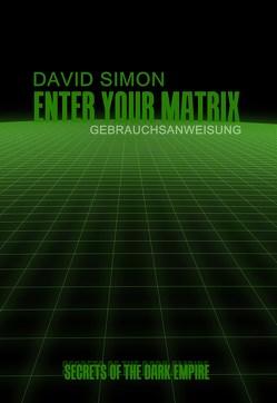 Enter your Matrix von Simon,  David