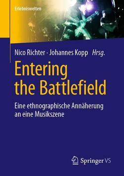 Entering the Battlefield von Kopp,  Johannes, Richter,  Nico