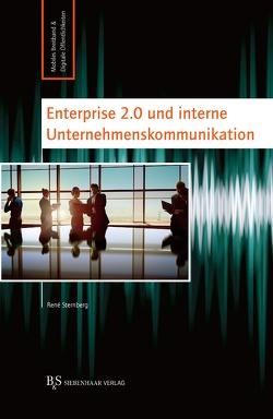 Enterprise 2.0 und interne Unternehmenskommunikation von Sternberg,  René