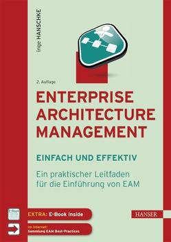 Enterprise Architecture Management – einfach und effektiv von Hanschke,  Inge