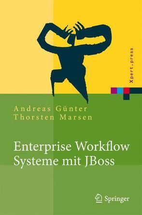 Enterprise Workflow Systeme mit JBoss von Günther,  Andreas, Marsen,  Thorsten