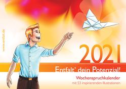 entfalt®-Kalender 2021: Entfalt' dein Potenzial! von Pilsl,  Franziska Vinzis
