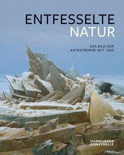 Entfesselte Natur von Bertsch,  Markus, Trempler,  Jörg