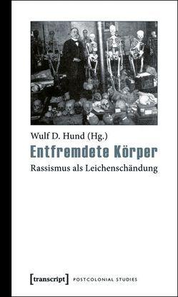 Entfremdete Körper von Hund,  Wulf D.