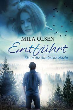 Entführt von Olsen,  Mila