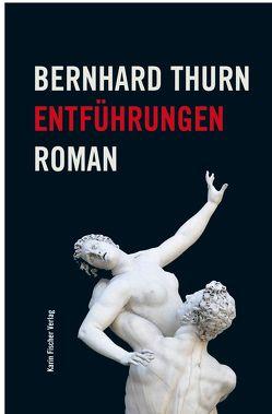 Entführungen von Thurn,  Bernhard