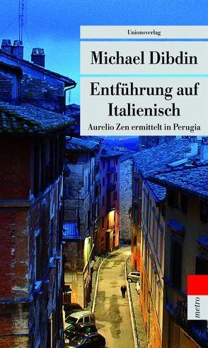 Entführung auf Italienisch von Dibdin,  Michael, Schlootz,  Ellen