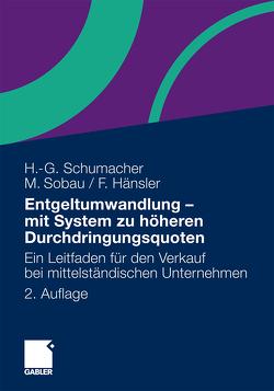 Entgeltumwandlung – mit System zu höheren Durchdringungsquoten von Hänsler,  Felix, Schumacher,  Hans-Georg, Sobau,  Markus