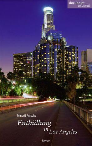 Enthüllung in Los Angeles von Fritsche,  Margrit