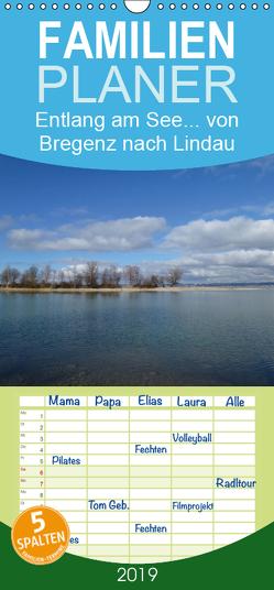 Entlang am See … von Bregenz nach Lindau – Familienplaner hoch (Wandkalender 2019 , 21 cm x 45 cm, hoch) von Kepp,  Manfred