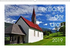 entlang der drau (Wandkalender 2019 DIN A3 quer) von Bergenthal,  Jürgen