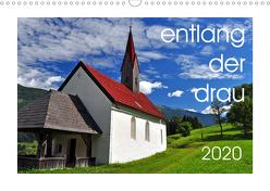 entlang der drau (Wandkalender 2020 DIN A3 quer) von Bergenthal,  Jürgen