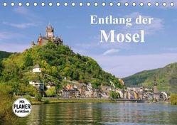 Entlang der Mosel (Tischkalender 2018 DIN A5 quer) von LianeM,  k.A.