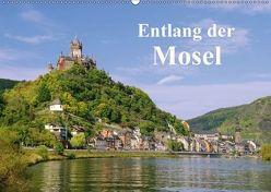Entlang der Mosel (Wandkalender 2018 DIN A2 quer) von LianeM,  k.A.