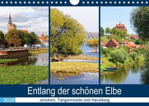 Entlang der schönen Elbe – Jerichow, Tangermünde und Havelberg (Wandkalender 2020 DIN A4 quer) von Frost,  Anja